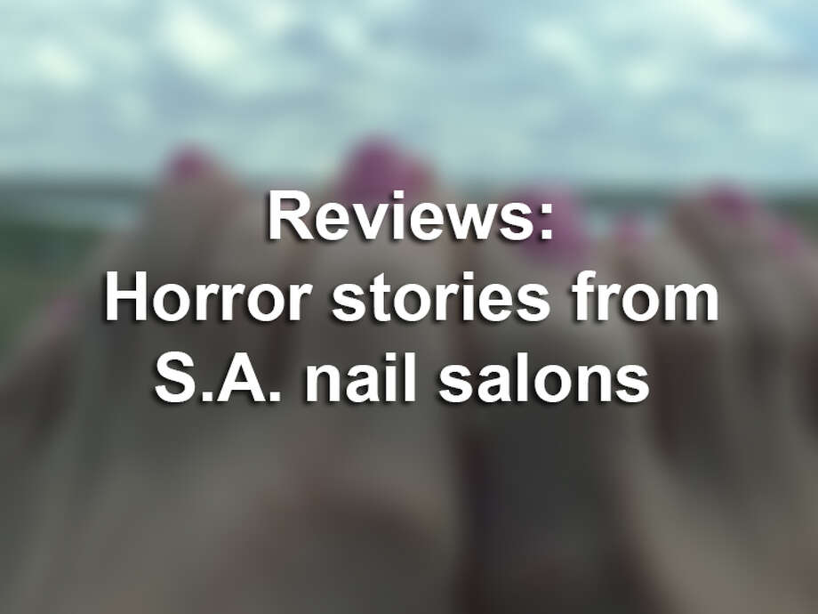 Click through the slideshow to see a selection of no-holds-barred Yelp reviews of San Antonio nail salons.