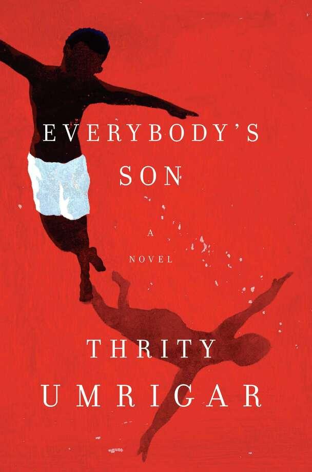 """Everybody's Son"" by Thrity Umrigar Photo: Courtesy"