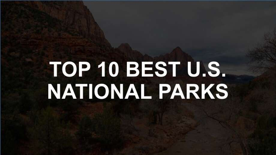 Click through to see US News & World Report's 2017 ranking of the country's best national parks. Photo: Title