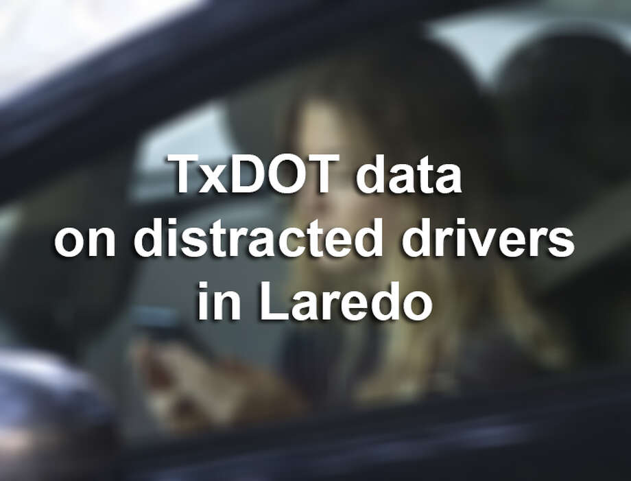 Click through this gallery to see TxDOT data from 2017 on distracted drivers in Laredo. Photo: LMTonline