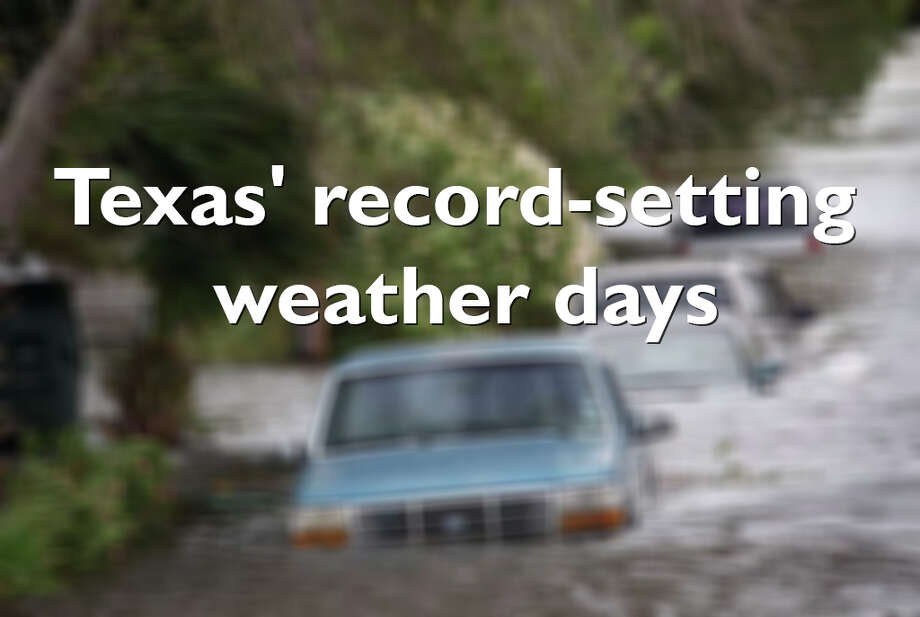 Keep going for a look at the events that broke weather records in Texas. Photo: Houston Chronicle