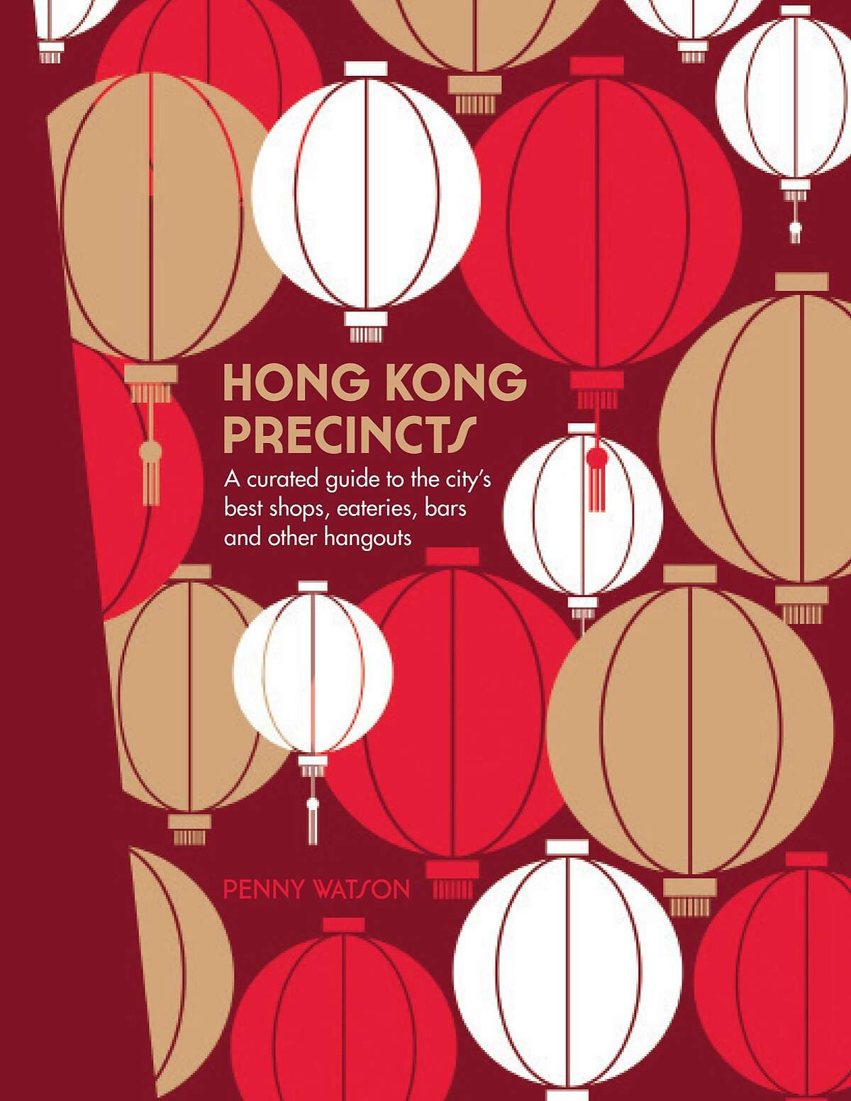 The book cover to �Hong Kong Precincts� by Penny Watson.