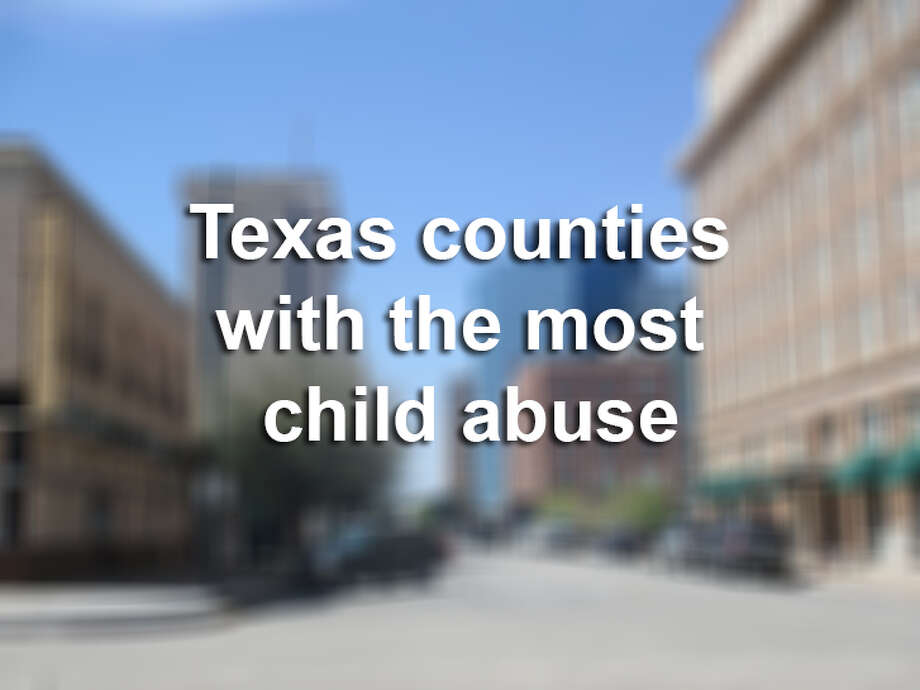 Click through this gallery to see the Texas counties with the most child abuse. Photo: LMTonline