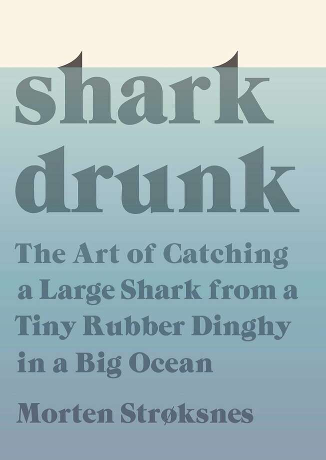 """Shark Drunk"" Photo: Knopf"