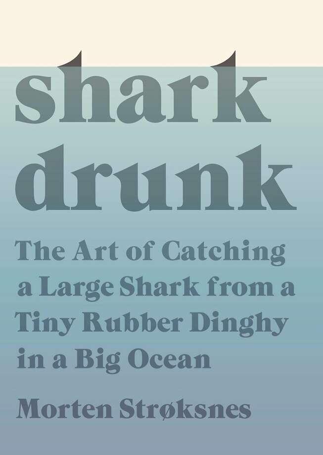 """Shark Drunk"" Photo: Knopf"