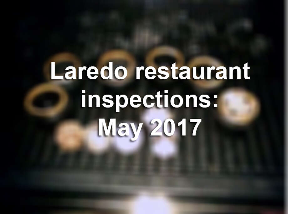 Click through this gallery to see the dirtiest restaurants in Laredo for May 2017. Photo: LMTonline