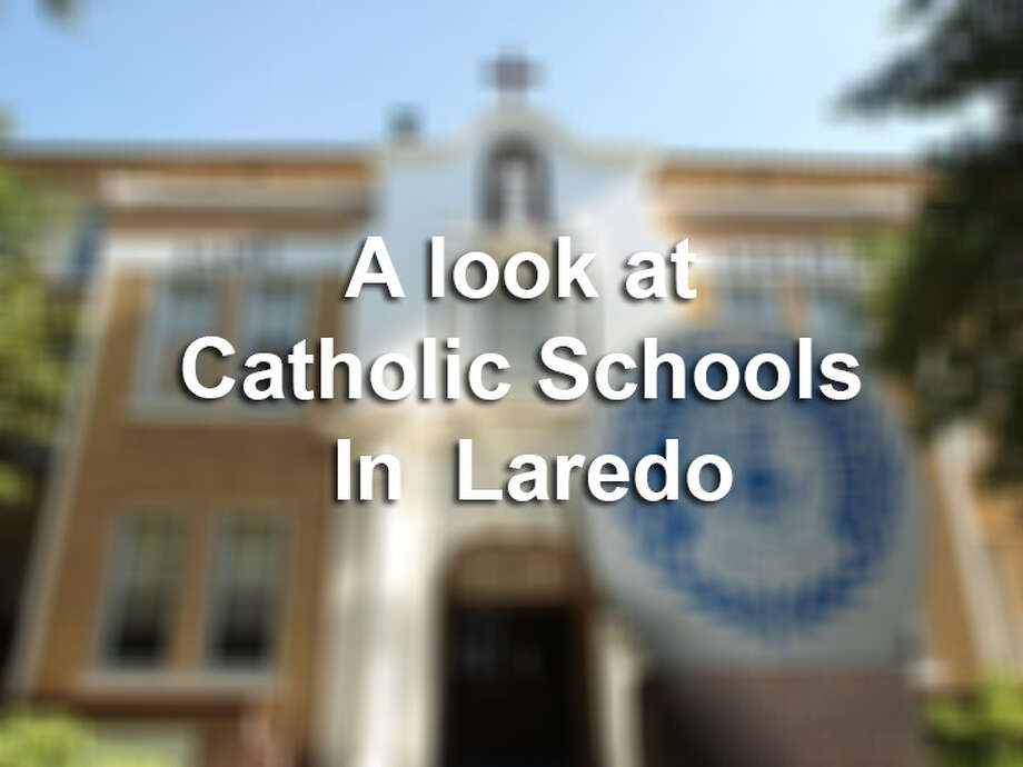 Click through for a quick overview of the Catholic Schools under the Diocese of Laredo. Photo: LMTOnline
