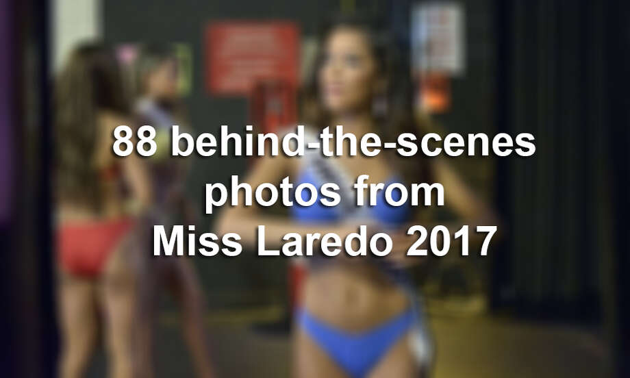 Click through this gallery to see 88 behind-the-scenes photos from Miss Laredo 2017.