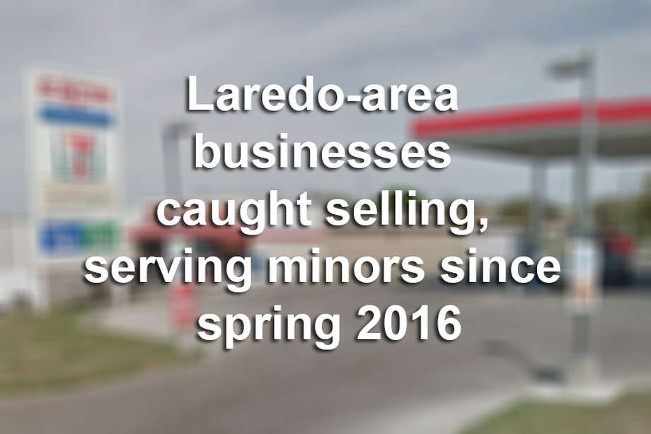 Click through this gallery to see16 Laredo-area businesses that were caught selling, serving minors since spring 2016.
