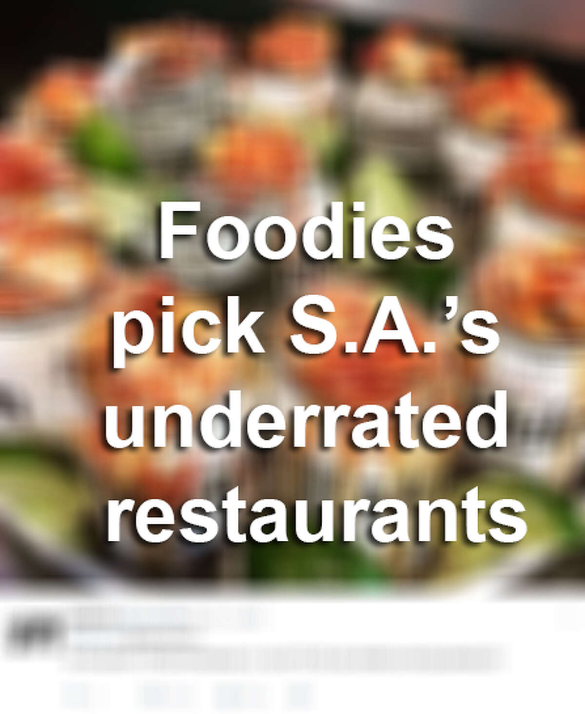 S.A. foodies unite on Twitter to reveal their favorite underrated restaurants