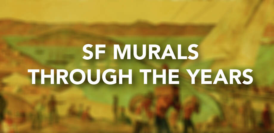 Click through to see some of the famed murals of San Francisco through the years.