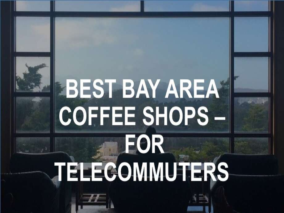 Best coffee shops in SF for telecommuting