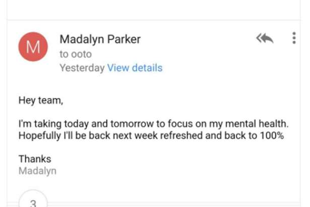 Web developer Madalyn Parker's email to her boss about needing to take a day off to focus on her mental health went viral recently. Most on social media praised her boss for his positive reaction to the request.