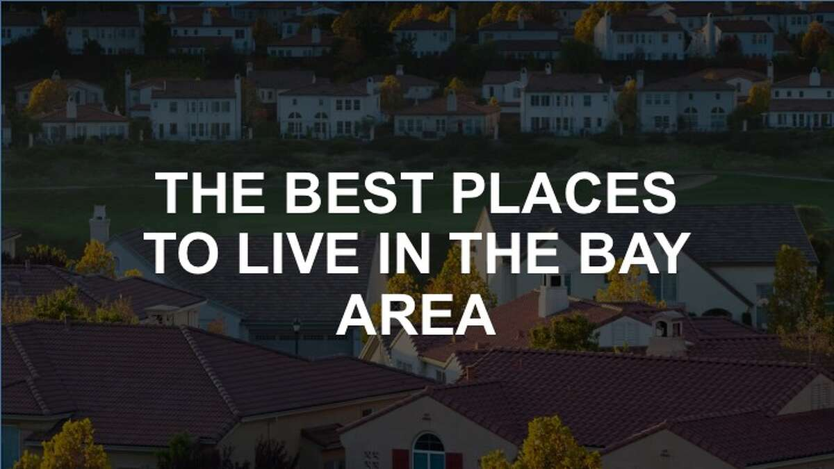 Click through this slideshow to see the best places to live in the Bay Area.