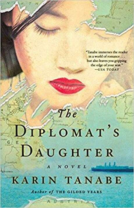 'The Diplomat's Daughter' by Karin Tanabe Photo: Courtesy Photo