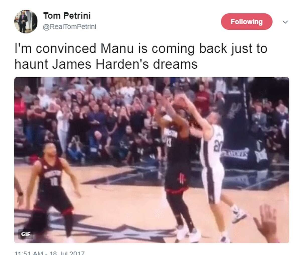 @RealTomPetrini: I'm convinced Manu is coming back just to haunt James Harden's dreams