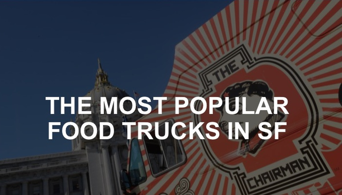 Click through this slideshow to see the most popular food trucks in San Francisco.