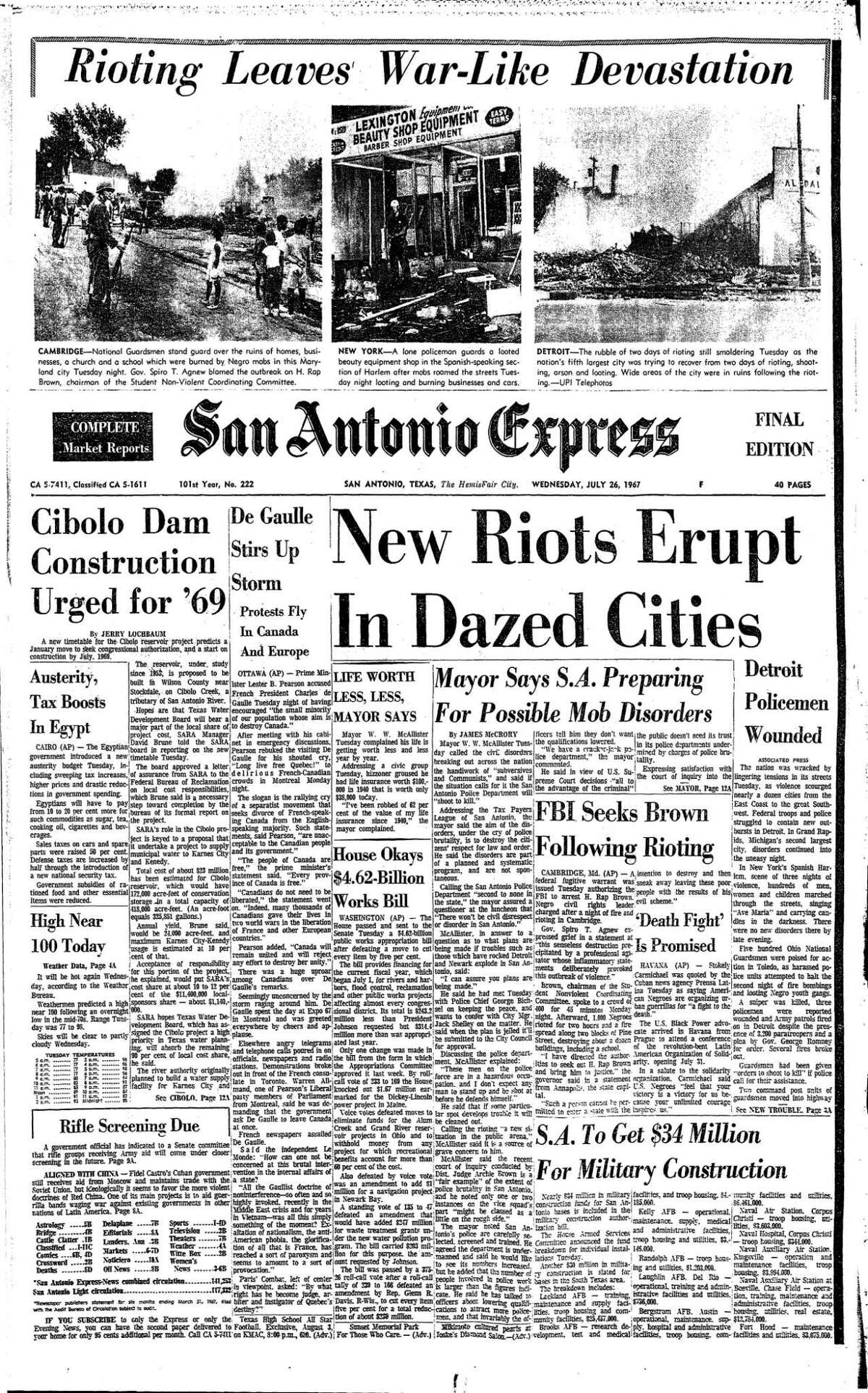 """Riots dominated the front page of the July 26, 1967 San Antonio Express. A triptych of photos from Detroit, New York and Cambridge, Maryland topped the masthead under the headline, ?""""Rioting leaves war-like devastation. Under a national story with the headline, ?""""New riots erupt in dazed cities,?"""" the paper ran a local story about an address that Mayor W.W. McAllister gave to a community group at a luncheon, in which he said the city was preparing for ?""""possible mob disorders.?"""""""