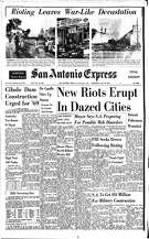 "Riots dominated the front page of the July 26, 1967 San Antonio Express. A triptych of photos from Detroit, New York and Cambridge, Maryland topped the masthead under the headline, ""Rioting leaves war-like devastation. Under a national story with the headline, ""New riots erupt in dazed cities,"" the paper ran a local story about an address that Mayor W.W. McAllister gave to a community group at a luncheon, in which he said the city was preparing for ""possible mob disorders."""