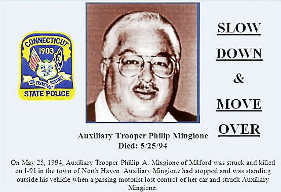 Photo courtesy of the Connecticut State Police A post in memory of Auxiliary Trooper Phillip Mingione, who was struck and killed in May 1994 on Interstate 91 in North Haven. In a special enforcement campaign from Feb. 22 through March 4, state troopers wrote tickets and issued warnings to people who didn't follow the state's Move Over law. Photo: Journal Register Co.