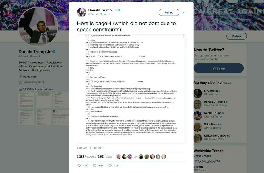 "This screenshot shows a tweet posted Tuesday by Donald Trump Jr. on his Twitter account, in which he reveals an email chain with publicist Rob Goldstone in June 2016. In the email, he discusses plans to hear damaging information on Hillary Clinton that were described as ""part of Russia and its government's support for Mr. Trump."" Photo: Twitter Via AP   / Twitter"
