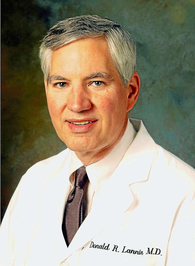 Dr. Donald R. Lannin Photo: PHOTO COURTESY YALE UNIVERSITY