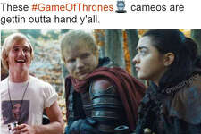 """These #GameOfThrones cameos are gettin outta hand y'all""  Source:  Twitter"