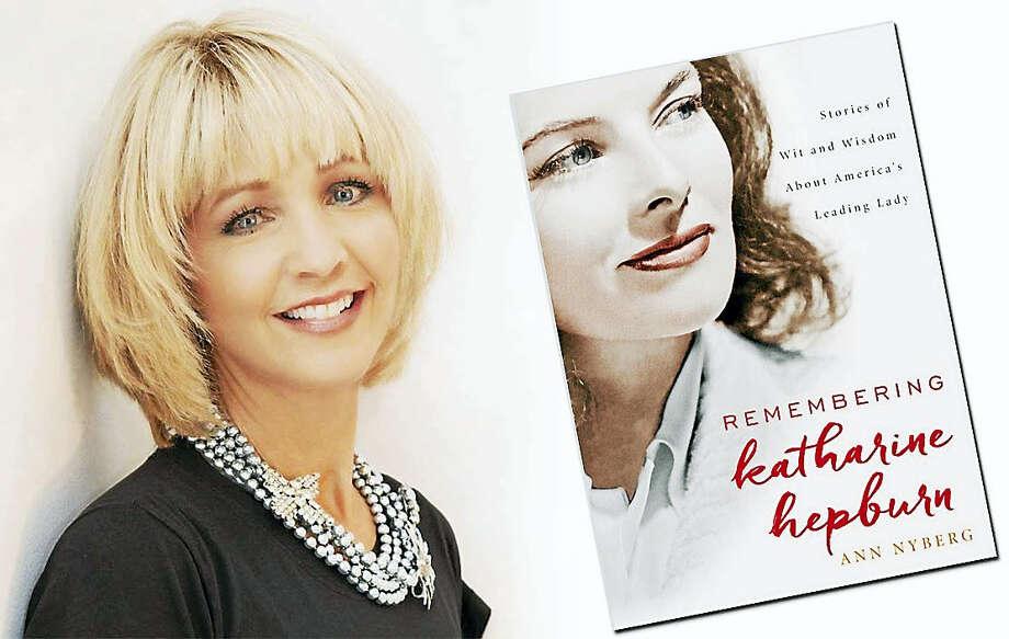 Ann Nyberg and her book on Katharine Hepburn. Photo: Contributed