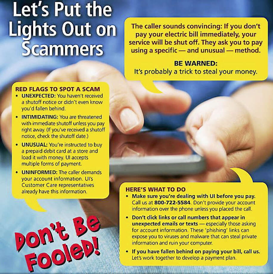 United Illuminating recommends these tips to customers to help them spot scam attempts in their email, over the phone and on their doorsteps. Photo: Graphic Courtesy Of United Illuminating