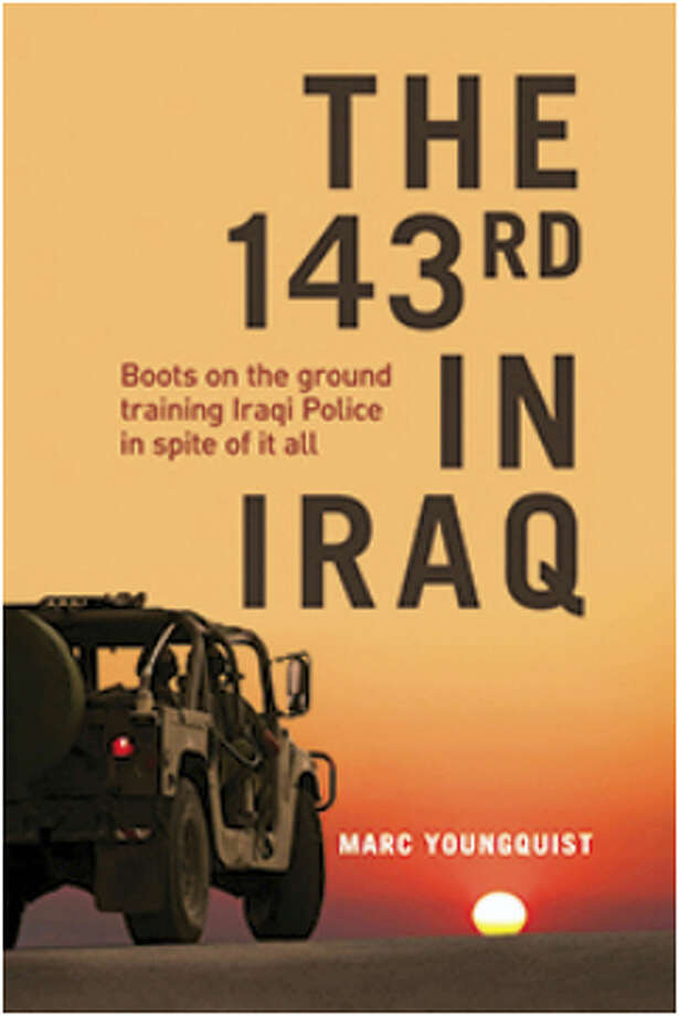 "'THE 143rd IN IRAQ'Wallingford: Author Marc Youngquist signs,""The 143rd in Iraq,"" the story of the 143rd Military Police Company of Connecticut sent to Iraq to train civilians to be police officers, 7-9 p.m. April 6, at American Legion Post at Ashlar Village, Cheshire Road. A master sergeant, he was a Marine six years, with four years in Western Pacific; and in Army Reserve, Army National Guard. He served in Panama, the Dominican Republic, 9/11 airport security and Western Baghdad. He has a master's in criminal justice, is FBI National Academy graduate. Photo: Journal Register Co."