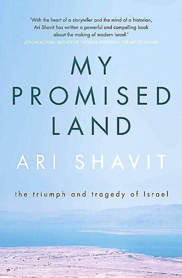 """My Promised Land"" by Ari Shavit Photo: Journal Register Co."