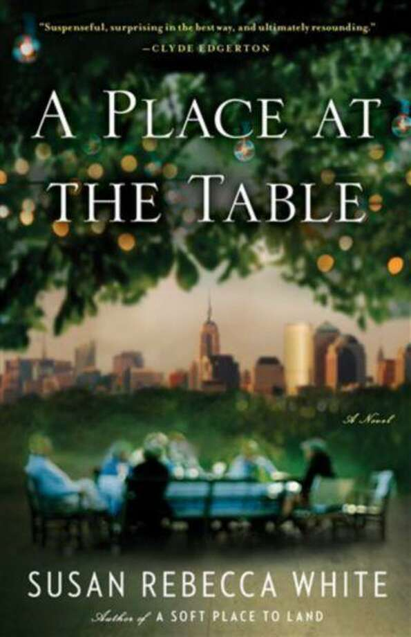 "This book cover image released by Touchstone shows ""A Place at the Table,"" by Susan Rebecca White. (AP Photo/Touchstone) Photo: AP / Touchstone"
