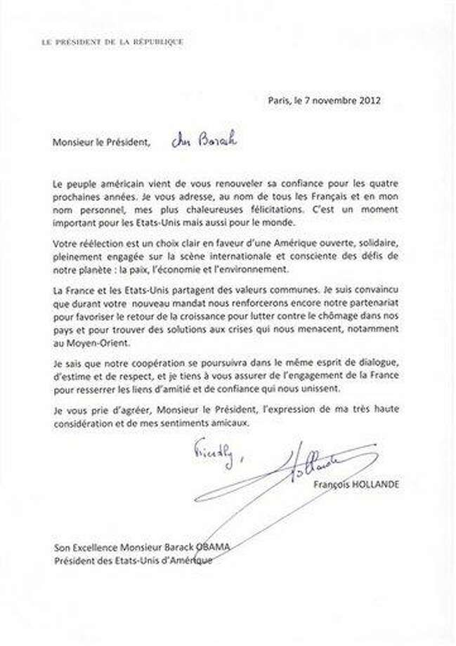 "In this photo provided by the French Presidential Palace on Wednesday, Nov. 7, 2012, a letter written by French President Francois Hollande addressed to U.S. President Barack Obama congratulating him on his reelection bears a handwritten salutation reading, ""Friendly, Francois Hollande"". The congratulatory note written by Hollande to Obama for his reelection has been lost in translation, overshadowing the note's serious political message, after the letter went viral on Twitter. (AP Photo) Photo: AP / French Presidential Palace"