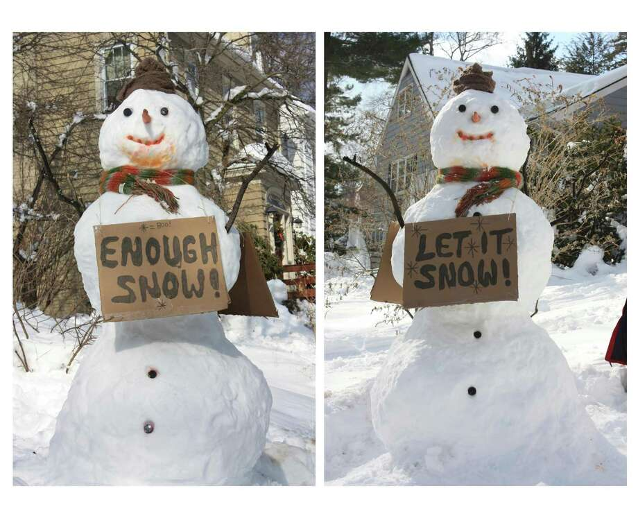 "There is a keen sense of humor at work at the Ellis house in New Haven. According to Peter Ellis, who sent this photo, the children have had six snow days so far and say 'more snow' while adults, who ""do all the backbreaking shoveling and perilous driving,"" say, ""Enough snow!"" The snowman clearly is happy sharing both messages."