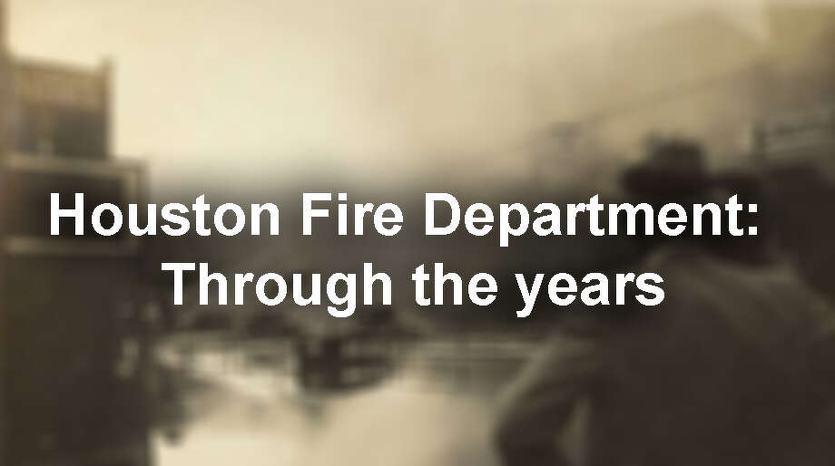 Click through our gallery to see how the Houston Fire Department has evolved since its early years...