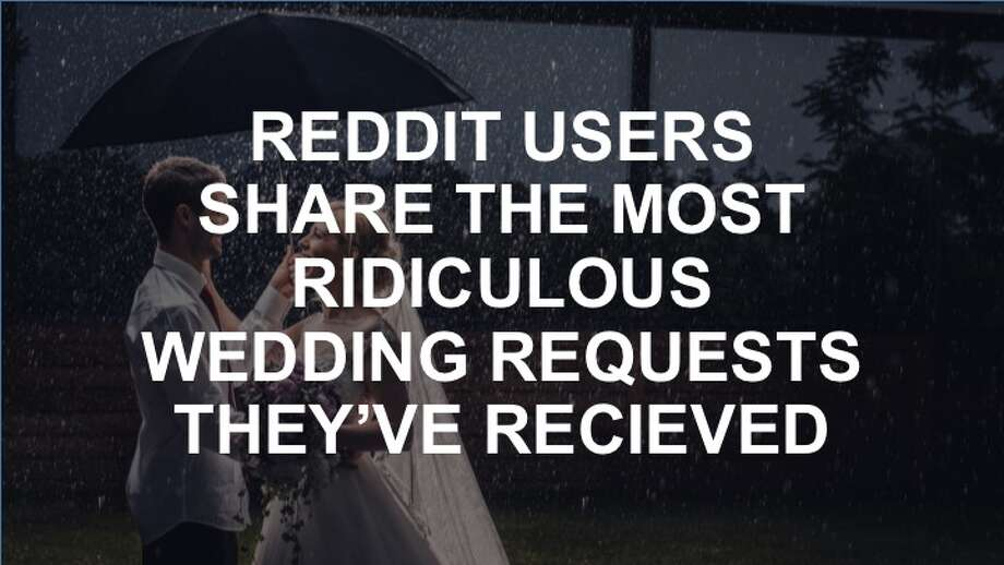 Reddit users share most ridiculous wedding requests they've endured