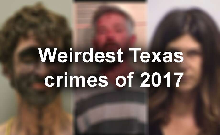 Click through our gallery to see some of the weirdest crimes reported in Texas in 2017.