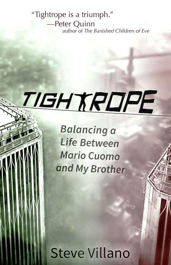 "Cover of ""Tightrope"" by Steve Villano (Photo courtesy of Steve Villano)"