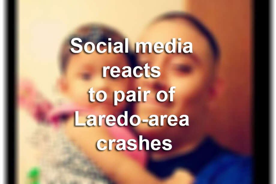 Click through this gallery to see social media reactions to a pair of Laredo-area fatal crashes in July. Photo: Facebook
