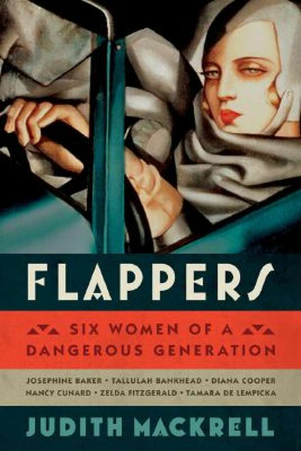 Six highly visible women form the core of ?Flappers: Six Women of a Dangerous Generation.?
