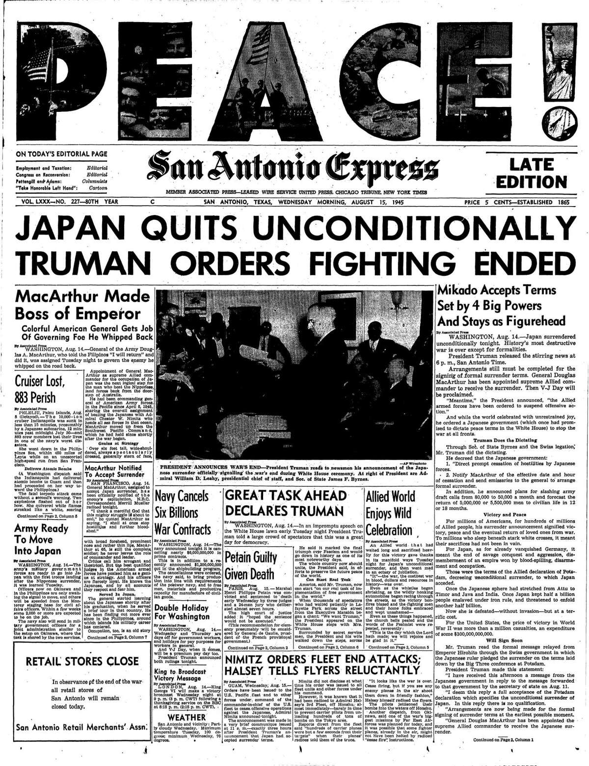 """Front page of Aug. 15, 1945 San Antonio Express, """"PEACE! JAPAN QUITS UNCONDITIONALLY; TRUMAN ORDERS FIGHTING TO END"""""""