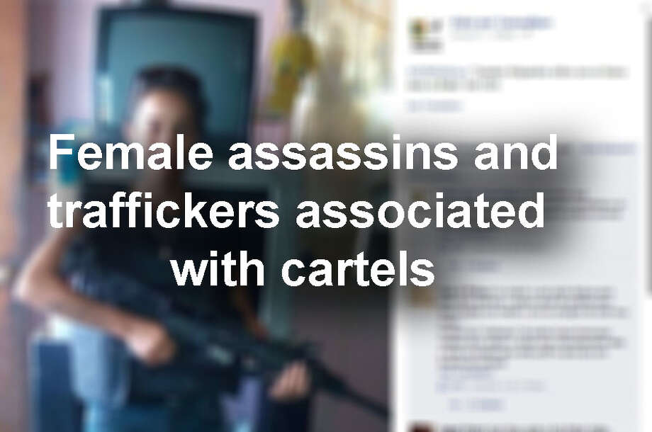 See women who are believed to be assassins and traffickers associated with cartels...