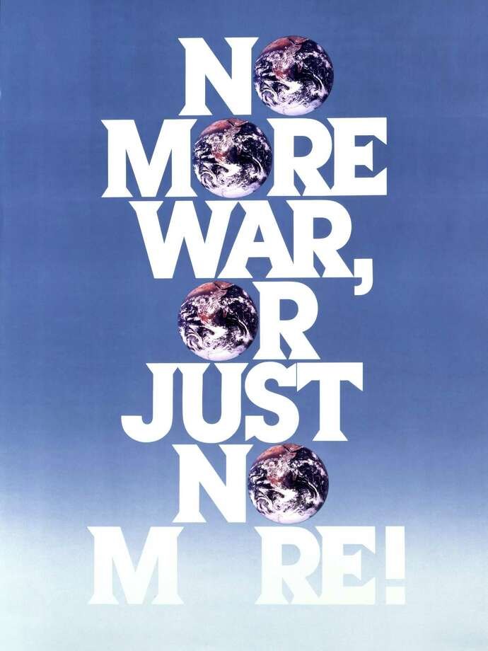 """An undated photo of work by graphic designer Alan Peckolick entitled """"No More War."""" Photo: Courtesy Photo / Courtesy"""