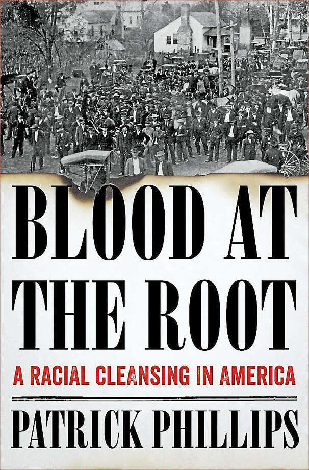 "On Nov. 2, the Wesleyan University English Department will host a reading by poet and writer Patrick Phillips, author of ""Blood at the Root: A Racial Cleansing in America."" Photo: Courtesy Photo"