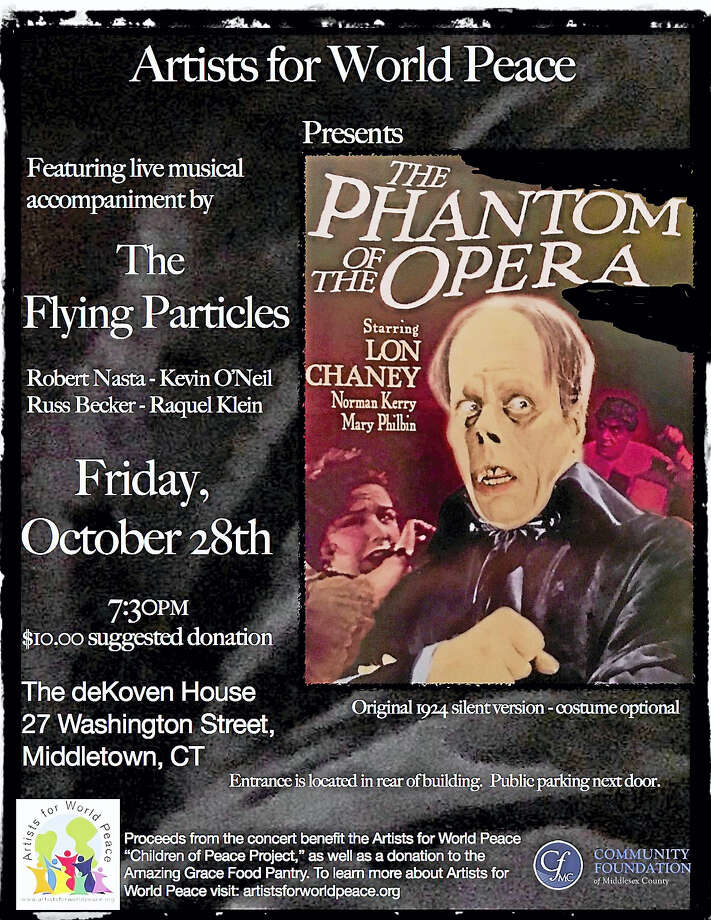 Artists for World Peace presents a screening of the original 1924 silent version of The Phantom of the Opera, featuring live musical accompaniment by The Flying Particles.The Flying Particles specialize in creating live musical accompaniment to classic silent films. The performance will feature musicians: Robert Nasta, Kevin O'Neil, Russ Becker and Raquel Klein.Friday, October 28, at The deKoven House, 27 Washington Street, Middletown, CTThe performance begins at 7:30PM, with a $10.00 suggested donation. Tickets can be purchased at the door. The entrance is located in the rear of the building, and there is  ample parking next door. Photo: Digital First Media