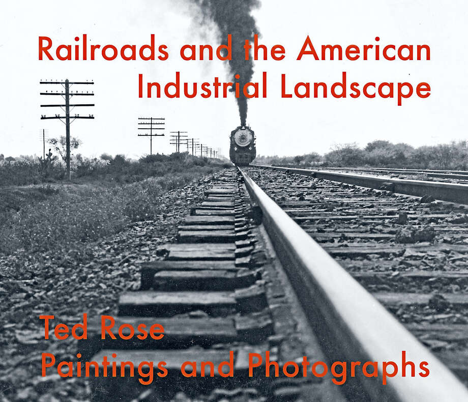 "Contributed photo""Railroads and the American Industrial Landscape"" wth paintings and photographs by Ted Rose, opens at the Essex Steam Train & Museum's gallery this month. Photo: Journal Register Co."
