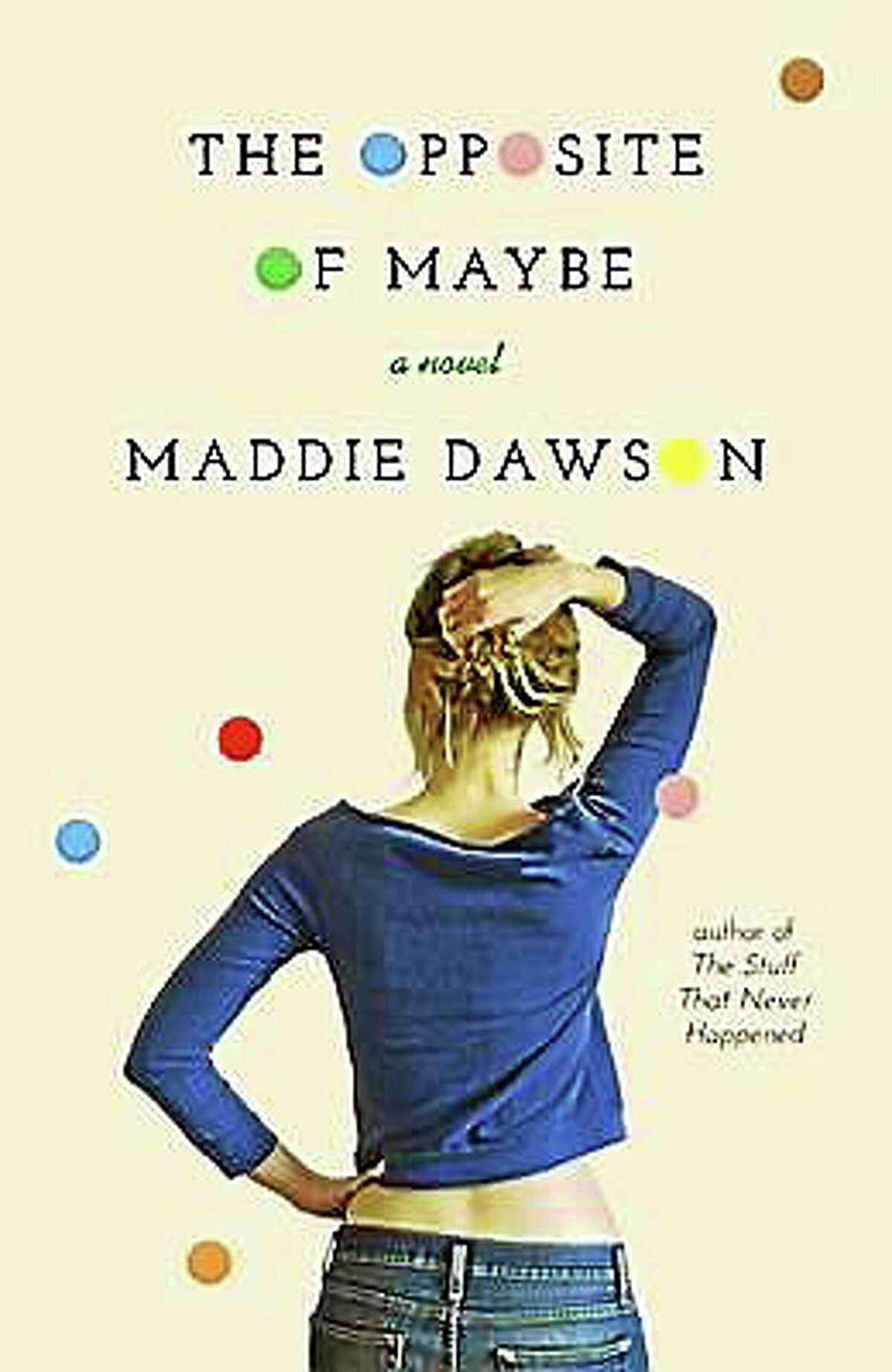 "Courtesy photo Maddie Dawson (Sandi Kahn Shelton's pen name) has written ""The Opposite of Maybe."