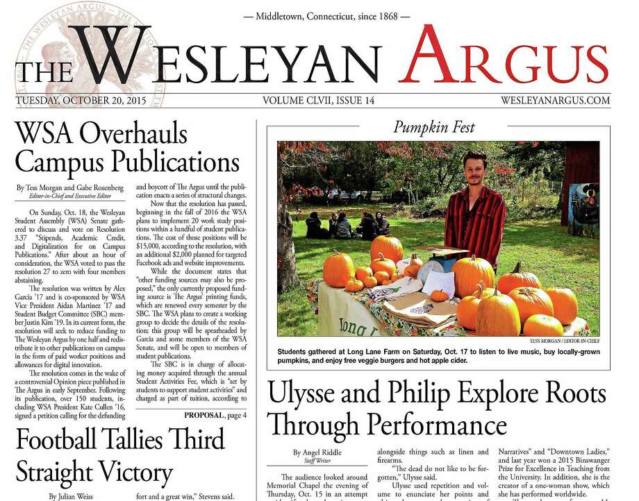 "The lead story in Tuesday's edition of the Wesleyan University Argus is ""WSA Overhauls Campus Publications,"" about the vote that would defund the student-run newspaper by more than 50 percent. Photo: Courtesy Wesleyan Argus"