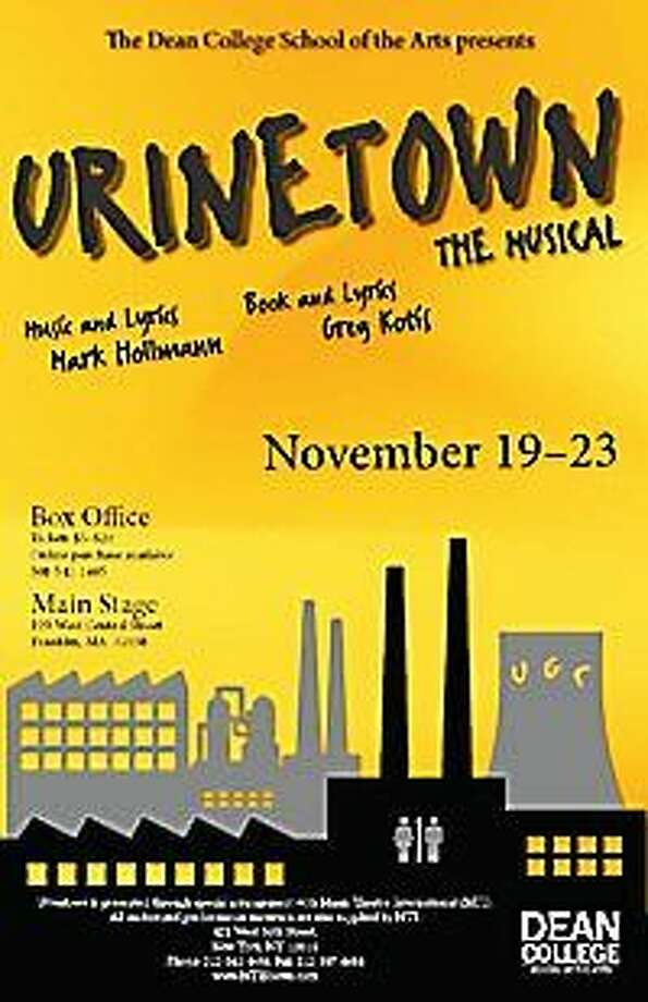 "Courtesy Dean College ""Urinetown"" is playing this weekend at Dean College in Franklin, Mass., and features lead actors from Westbrook and Middletown. Photo: Journal Register Co."