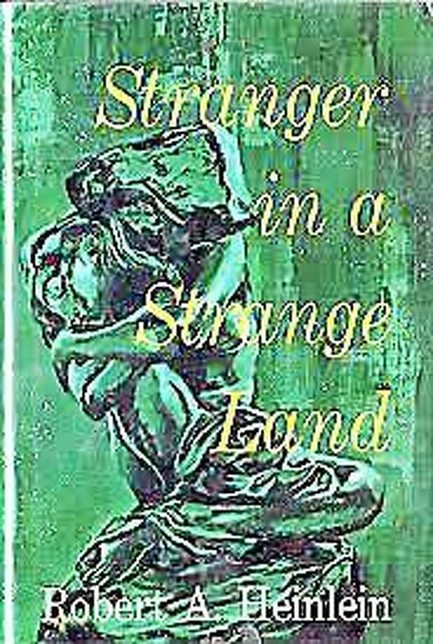 """Robert Heinlein's """"Stranger in a Strange Land"""" is this year's """"One Book, One Middletown"""" selection. Photo: Submitted Photo"""